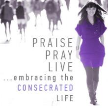 Praise. Pray. Live. Week 1